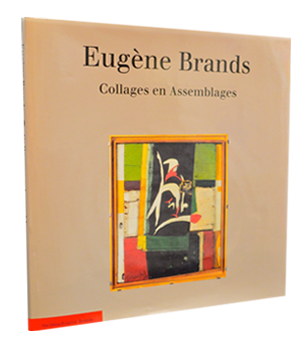 Eugène Brands Collages en Assemblages